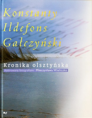 Kronika Olsztyńska K.I.Gałczyńskiego