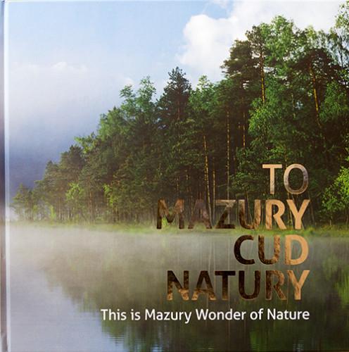 To Mazury Cud Natury
